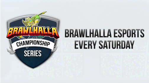 Brawlhalla Championship Series Every Saturday at twitch.tv/brawlhalla