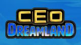 CEO Dreamland – Tournament Preview