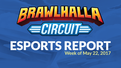 Esports Report – Week of May 22
