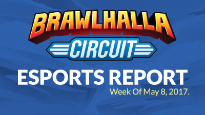 Esports Report – Week of May 8th