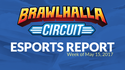 Esports Report – Week of May 15th