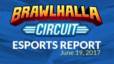 Brawlhalla Esports Report – Week of June 19