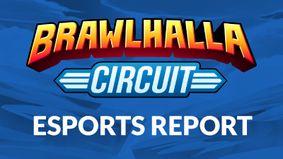 Brawlhalla Esports – Week of July 10
