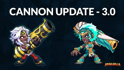 Brawlhalla Patch 3.0 – Cannon Update!