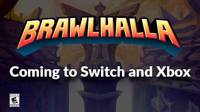 Brawlhalla is coming to Switch and Xbox!