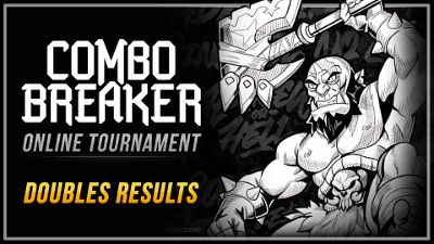Brawlhalla Combo Breaker Online 2v2 Tournament Results