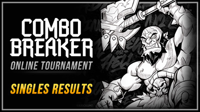 Brawlhalla Combo Breaker Online 1v1 Tournament Results