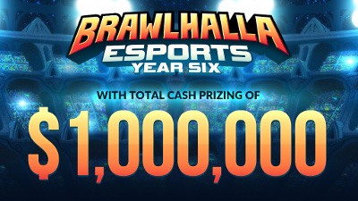 Brawlhalla Esports Year Six kicks off with a ONE MILLION DOLLAR total prize pool!
