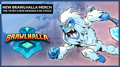 New Brawlhalla merchandise available now!